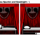 Thank you Spunkn and Goodnight :