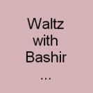 valse avec Bachir