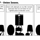Elevator Comic # 47 - Union Issues.