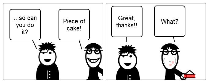 Cartoon: Piece of cake!