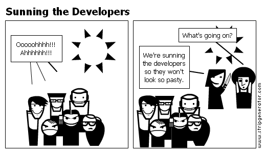 Sunning the Developers