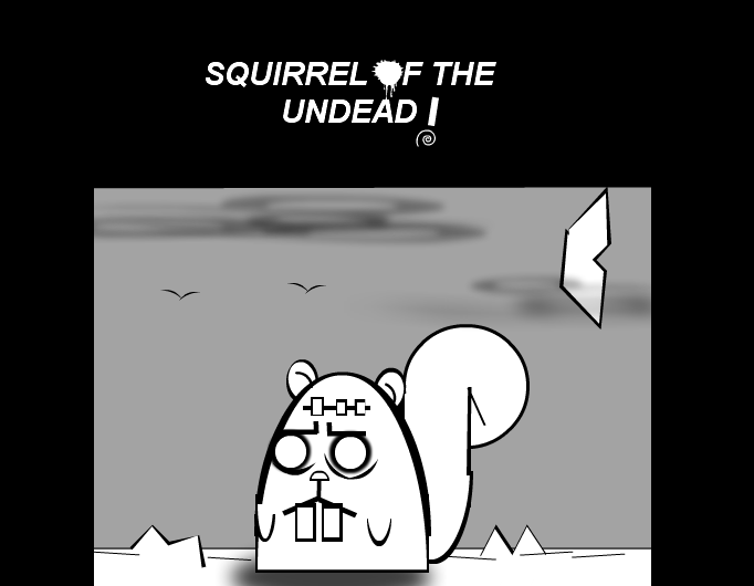 Squirrel of the undead!