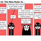 Paying Up Act 2 Part 16: The New Ruler Is...