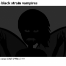 the black strain vampires