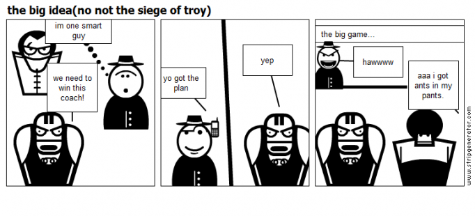 the big idea(no not the siege of troy)