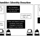 The Tech Support Mumbler: Identity Donation