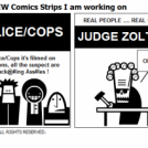 TWO NEW Comics Strips I am working on