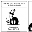 The Just Plain Scripture Series/ Chapter # 10