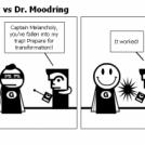Captain Melancholy vs Dr. Moodring