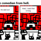 Antinatural #5: The comedian from hell.