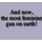 the most feminine gun