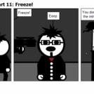 Paying Up Final Act Part 11: Freeze!