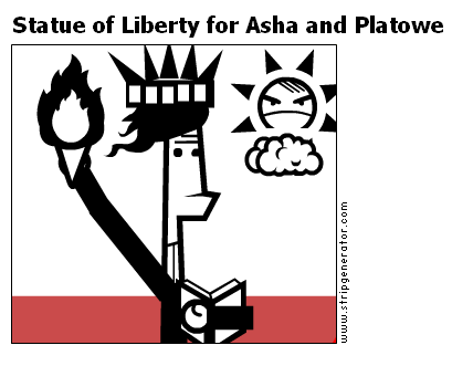 Statue of Liberty for Asha and Platowe