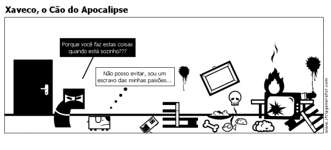 Xaveco, o Cão do Apocalipse