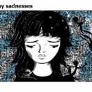 tiny sadnesses