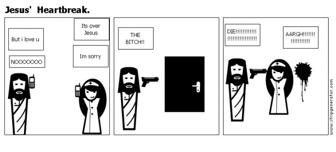 Jesus'  Heartbreak.