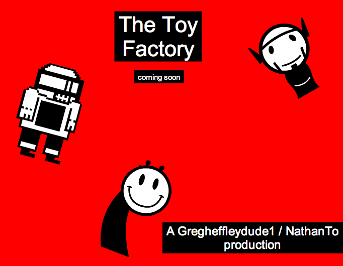 Toy Factory coming soon