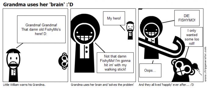 Grandma uses her 'brain' :'D