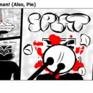 Welcome Back Maoriman! (Also, Pie)