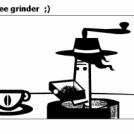 coffee grinder  ;)