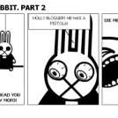 MEGA BLOGGER RABBIT. PART 2