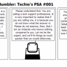The Tech Support Mumbler: Techie's PSA #001