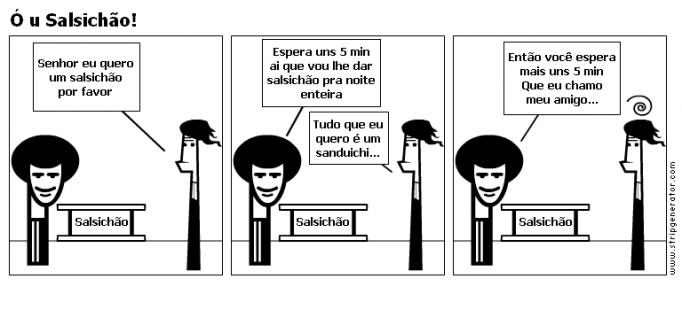 Ó u Salsichão!