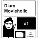 Diary Movieholic #1