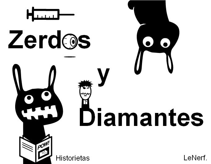 Historietas : Zerdos y Diamantes