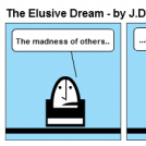The Elusive Dream