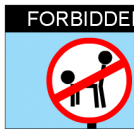 Forbidden in this place!