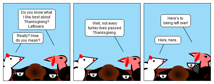 Every Turkey Has His Day