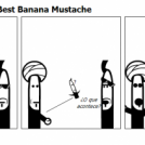 The Award for the Best Banana Mustache