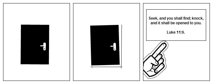 Ask, Seek, Knock.
