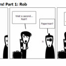 More new characters! Part 1: Rob