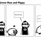 The Adventures of Green Man and Piggy
