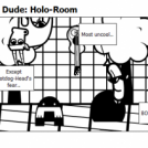 Hardware with Fire Dude: Holo-Room