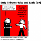 Strip Tributes-Jake and Lazlo [19]