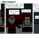 Paying Up Act 3 Part 4:  Why Snipers?