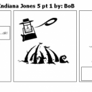 Gamer's Paradice: Indiana Jones 5 pt 1 by: BoB