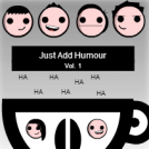 Just Add Humour Vol. 1 Booklet cover