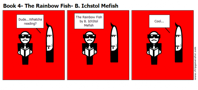 Book 4- The Rainbow Fish- B. Ichstol Mefish