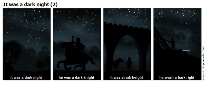 It was a dark night (2)