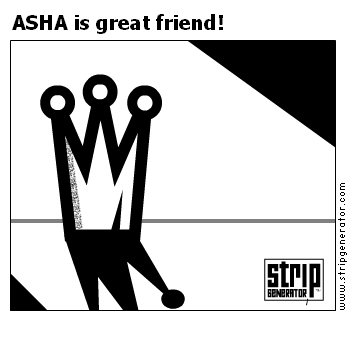 ASHA is great friend!