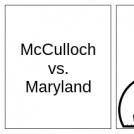 McCulloch vs. Maryland (1)