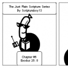 The Just plain Scripture Series/ Chapter # 6