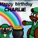 Happy birthday Charlie !