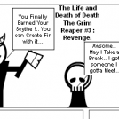 The life and death of death the grim reaper..#3