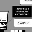 PARANOID RETREIVER !