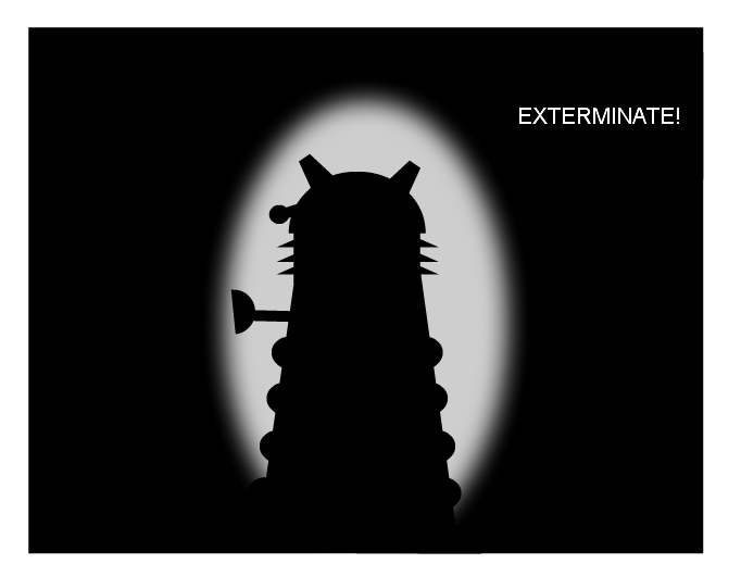 You will be exterminate!